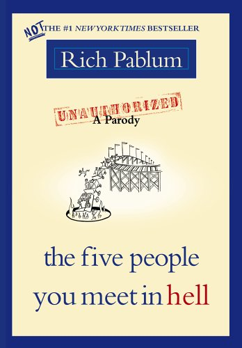The Five People You Meet in Hell by Rich Pablum