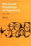 The Social Psychology of Organizing