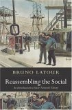 Reassembling the Social by Bruno Latour