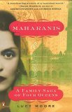 Maharanis: The Extraordinary Tale of Four Indian Queens and Their Journey from Purdah to Pa rliament