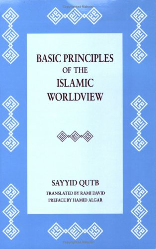 Basic Principles of the Islamic Worldview