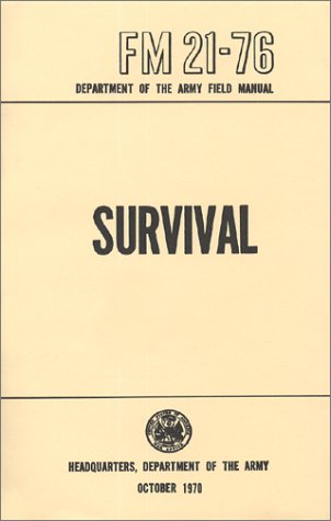 US Army Survival Manual by U.S. Department of Defense ...