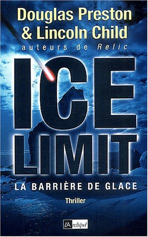 Ice Limit by Douglas Preston
