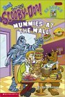 Mummies At The Mall (Scooby-doo Readers, #11)