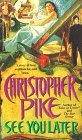 See You Later by Christopher Pike