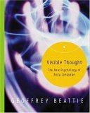 Visible Thought: The New Psychology of Body Language