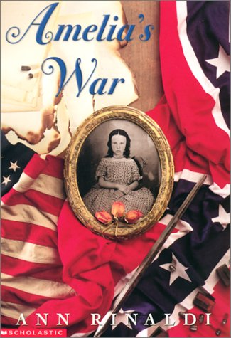 Amelia's War by Ann Rinaldi