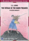 The Voyage of the Dawn Treader, A Reading Comprehension Guide