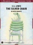 The Silver Chair, A Reading Comprehension Guide