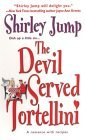 The Devil Served Tortellini (Recipes with Romance, #2)