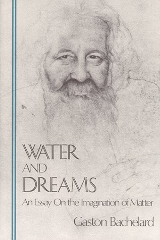 Water and Dreams by Gaston Bachelard