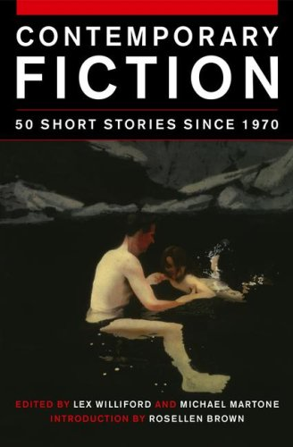 Contemporary Fiction 50 Short Stories Since 1970 by Lex Williford