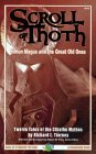 The Scroll of Thoth: Simon Magus and the Great Old Ones: Twelve Tales of the Cthulhu Mythos