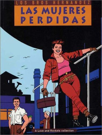 Love and Rockets, Vol. 3 by Gilbert Hernández