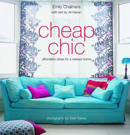 Cheap Chic by Emily Chalmers