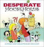 #6 Desperate Households: A Stone Soup Collection