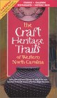 The Craft Heritage Trails of Western North Carolina, 3rd Edition
