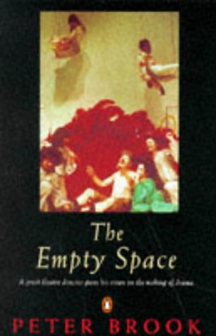 Empty Space by Peter Brook