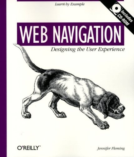 Web Navigation: Designing the User Experience: Designing the User Experience