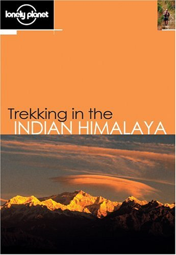 Trekking in the Indian Himalaya by Lonely Planet