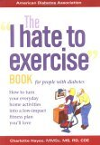 The I Hate to Exercise Book for People with Diabetes