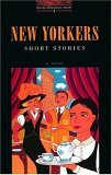 New Yorkers: Short Stories (Oxford Bookworms Library: Stage 2)