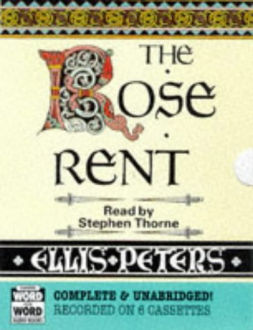 The Rose Rent: A Brother Cadfael Mystery