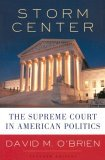 Storm Center: The Supreme Court in American Politics