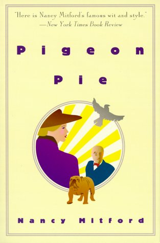 Pigeon Pie by Nancy Mitford