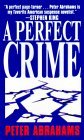A Perfect Crime by Peter Abrahams