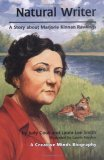 Natural Writer: A Story about Marjorie Kinnan Rawlings