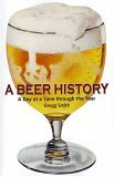 A Beer History: A Day At A Time Through The Year