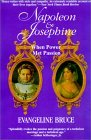 Napoleon And Josephine: An Improbable Marriage