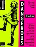 Dangerous Drawings: Interviews With Comix & Graphix Artists