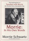 Morrie by Morrie Schwartz