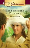 The Beekeeper's Daughter (Harlequin Superromance, #1295)