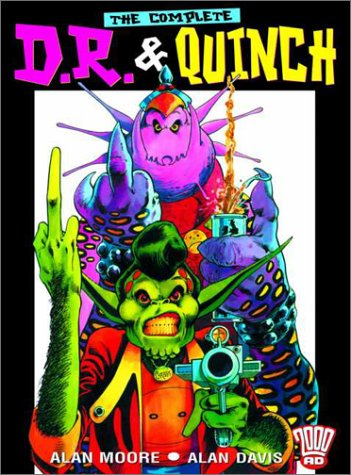 The Complete D.R. & Quinch by Alan Moore
