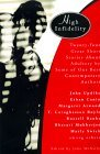High Infidelity: 24 Great Short Stories About Adultery By Some Of Our Best Contemporary Authors