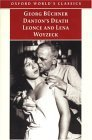 Danton's Death, Leonce and Lena, Woyzeck