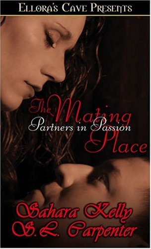 The Mating Place (Partners in Passion, #1-2)