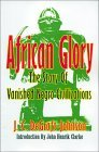 African Glory: The Story of Vanished Negro Civilizations