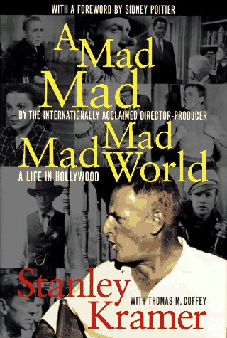 A Mad, Mad, Mad, Mad World: A Life in Hollywood