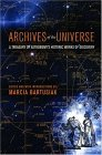 Archives of the Universe: A Treasury of Astronomy's Historic Works of Discovery