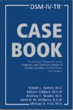 DSM-IV-TR Casebook: A Learning Companion to the Diagnostic and Statistical Manual of Mental Disorders, Text Revision