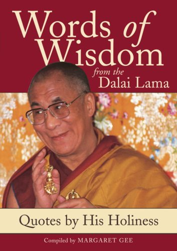 Words of Wisdom from the Dalai Lama: Quotes by His Holiness