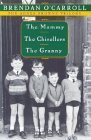 Agnes Browne Trilogy Boxed Set--The Mammy, The Chisellers, The Granny