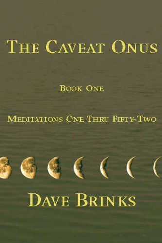 The Caveat Onus: Book One