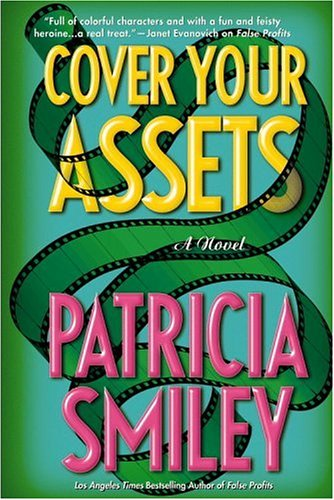 Cover Your Assets by Patricia Smiley