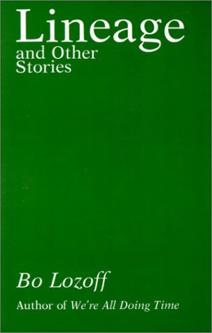 bo lozoff lineage and other stories essays