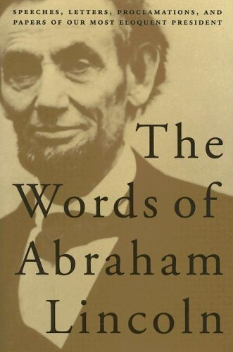Writings of Abraham Lincoln by Martin Lubin
